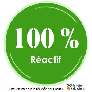 100 % Réactif !